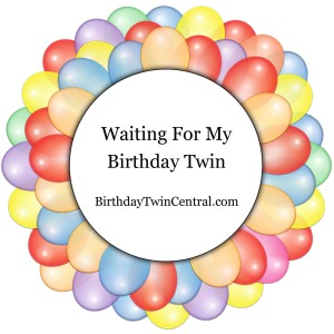 WaitingForMyBirthdayTwin